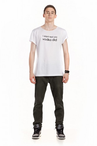 "Cotton t-shirt for him  - ""I DIDN<T TEXT YOU VODKA DID"""